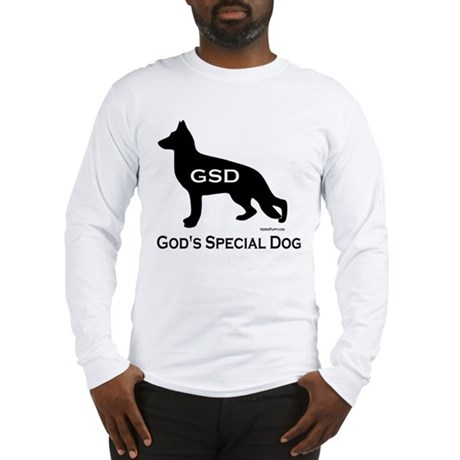 GSD - God's Special Dog Long Sleeve T-Shirt