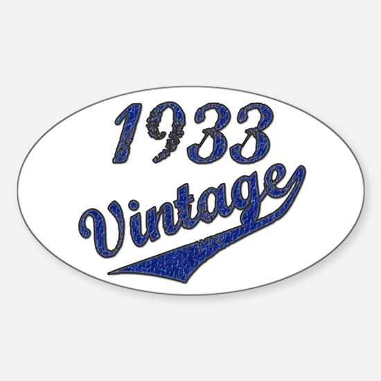 Cool Born in 1933 birthday Sticker (Oval)