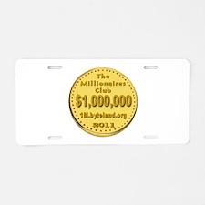The Millionaires Club Aluminum License Plate