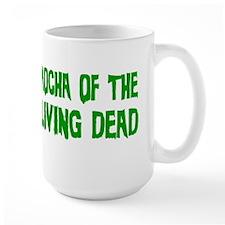 Mocha of the Living Dead - Mug