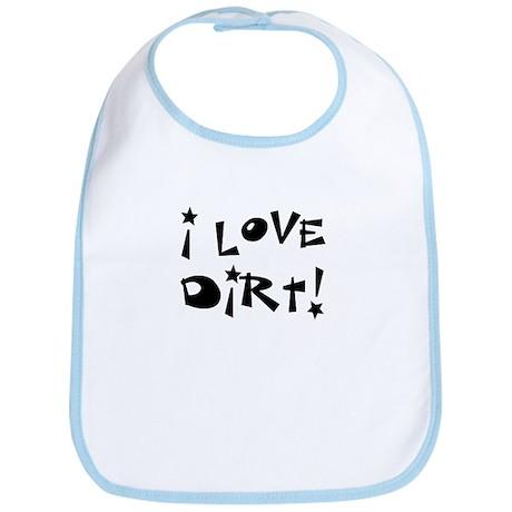 I Love Dirt! Bib