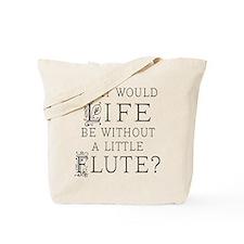 Flute Quote Tote Bag