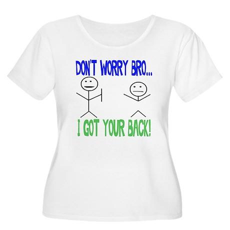 Funny Got Your Back Women's Plus Size Scoop Neck T