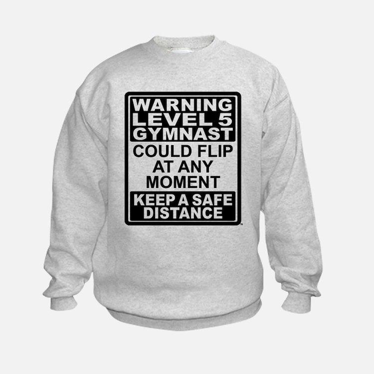 Warning Gymnast May Flip Sweatshirt