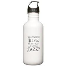 Jazz Life Quote Water Bottle
