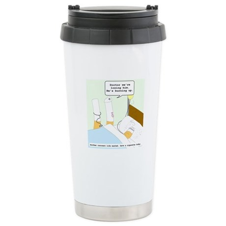 Dying cigarette Stainless Steel Travel Mug