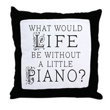 Piano Quote Throw Pillow