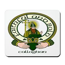 Callaghan Clan Motto Mousepad