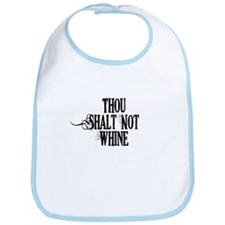 Thou Shalt Not Whine Bib