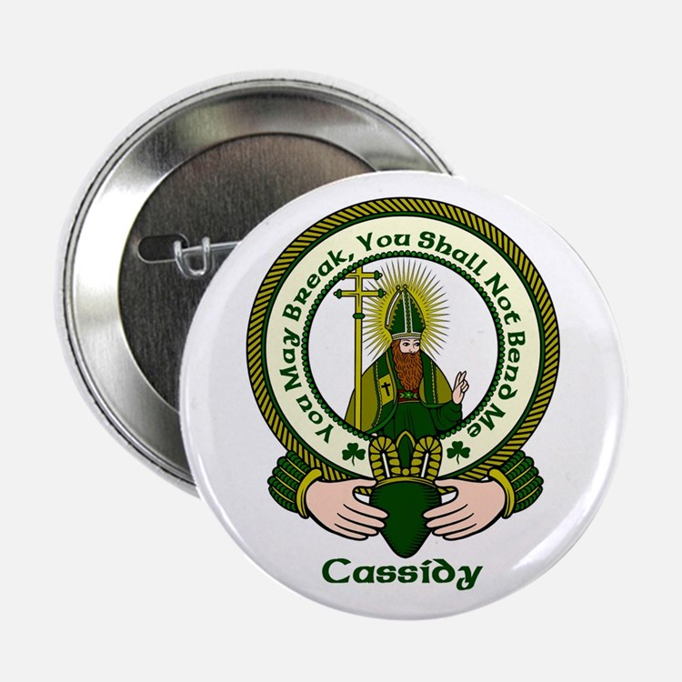 """Cassidy Clan Motto 2.25"""" Button (10 pack)"""