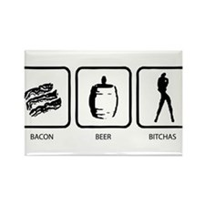 Bacon Beer Bitches Rectangle Magnet