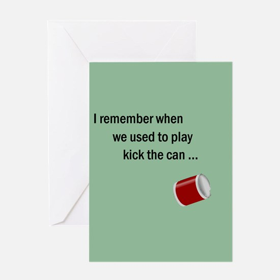 Getting Older Kick Can/Bucket Greeting Card
