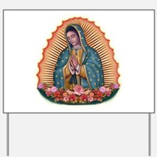 Lady of Guadalupe T2 Yard Sign