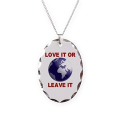 Love It or Leave It Necklace