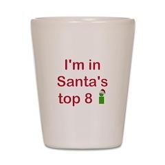 Santa's Top 8 Shot Glass