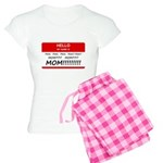 Hello My Name is Mom, Mom, Mo Women's Light Pajama