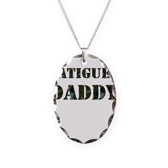 Fatigued Daddy Necklace