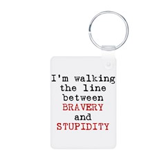 Walk Line Bravery Stupidity Aluminum Photo Keychai