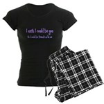 Wish Could Be You Women's Dark Pajamas