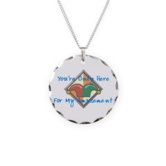 You're Only Here Necklace