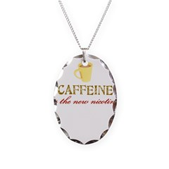 Caffeine/Nicotine Necklace