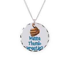 Thumb Wrestle Necklace