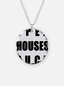 Open Houses Suck Necklace