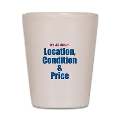 Location, Condition and Price Shot Glass