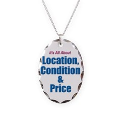 Location, Condition and Price Necklace