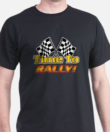 NEW! (Time To Rally) T-Shirt