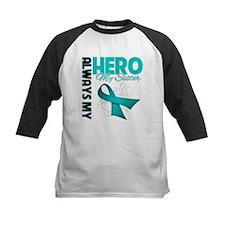 Ovarian Cancer Hero Sister Tee