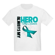 Ovarian Cancer Hero Sister T-Shirt
