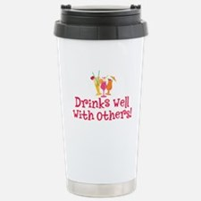 Drinks Well With Others - Travel Mug