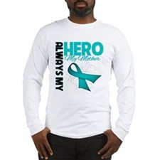 Ovarian Cancer Hero Mother Long Sleeve T-Shirt
