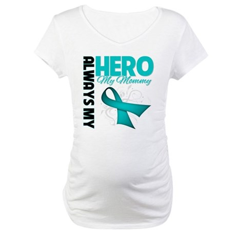 Ovarian Cancer Hero Mommy Maternity T-Shirt
