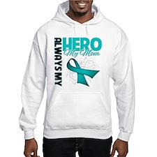 Ovarian Cancer Hero Mom Hoodie