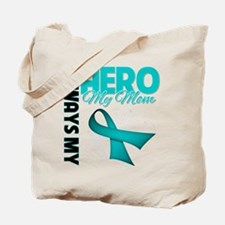 Ovarian Cancer Hero Mom Tote Bag