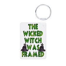 Wicked Witch Was Framed Keychains
