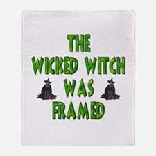 Wicked Witch Was Framed Throw Blanket
