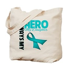 Ovarian Cancer Hero Daughter Tote Bag