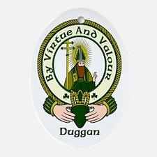 Duggan Clan Motto Oval Ornament
