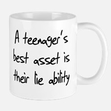 A teenager's best asset is th Mug