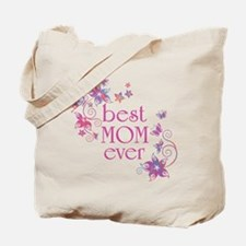 Best Mom Ever 3 Tote Bag