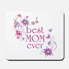 Best Mom Ever 3 Mousepad