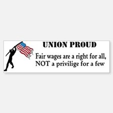 fair wages Bumper Bumper Bumper Sticker