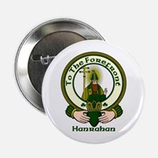 """Hanrahan Clan Motto 2.25"""" Button (10 pack)"""
