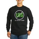 Too Much LDS Long Sleeve Dark T-Shirt