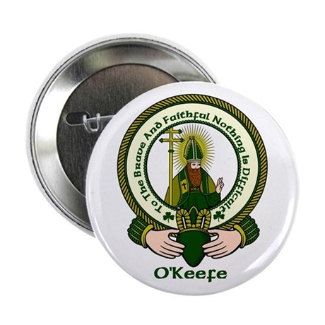 "O'Keefe Clan Motto 2.25"" Button (10 pack)"