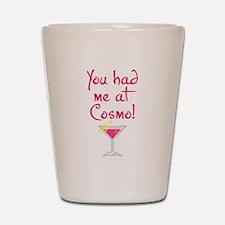 Cosmo - Shot Glass