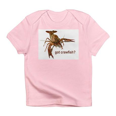 got crawfish? Infant T-Shirt
